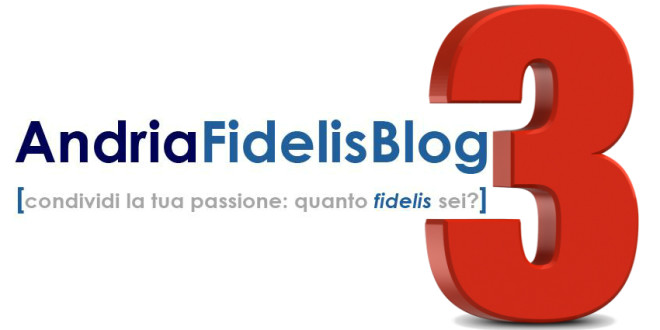 Compleanno Andria Fidelis Blog
